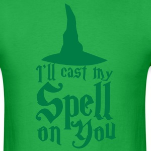 I'll cast my SPELL on you! with a witches hat T-Shirts - Men's T-Shirt