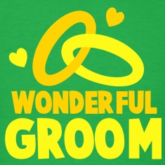 WONDERFUL GROOM T-Shirts