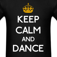 Design ~ Keep Calm and Dance (Yellow)
