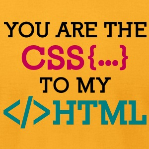 You Are The Css 2 (3c)++ T-Shirts - Men's T-Shirt by American Apparel