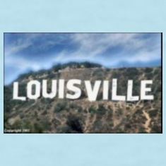 Louisville Goes Hollywood