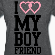 I love my Boyfriend Women's T-Shirts