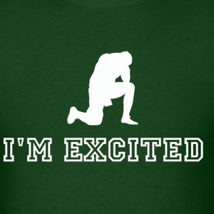 I'm Excited Design T-Shirts - Men's T-Shirt