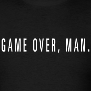 Aliens - Game Over, Man - Men's T-Shirt