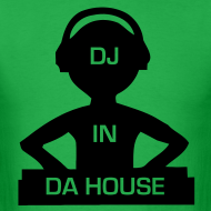 Design ~ DJ in Da House rave t-shirt