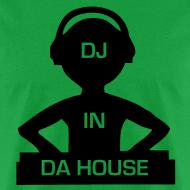 Design ~ DJ in Da House rave t-shirt