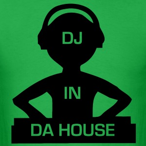 DJ in da house  - Men's T-Shirt
