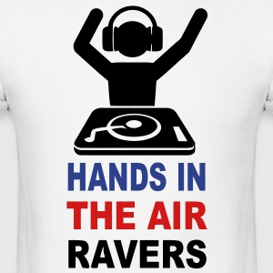 Hands in the Air ravers DJ rave t-shirt - Men's T-Shirt