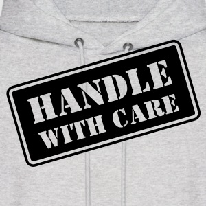 Handle With Care HD VECTOR Hoodies - Men's Hoodie