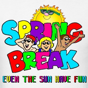 spring break - fun time - Men's T-Shirt
