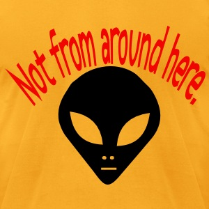 darr alien not from here T-Shirts - Men's T-Shirt by American Apparel