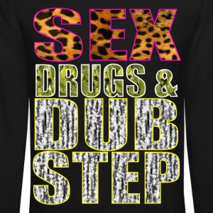 sex drugs & dubstep Long Sleeve Shirts - Crewneck Sweatshirt