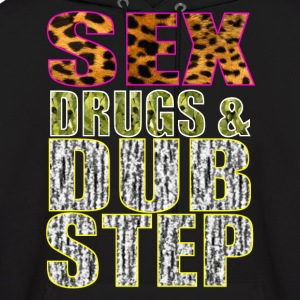 sex drugs & dubstep Hoodies - Men's Hoodie