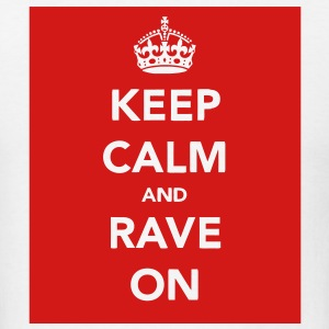 Keep Calm & Rave on - Men's T-Shirt