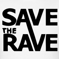 Design ~ Save the Rave