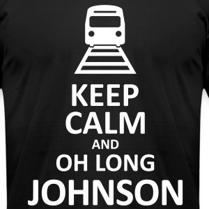 Keep Calm and Oh Long Johnson (White) - Men's - Men's T-Shirt by American Apparel