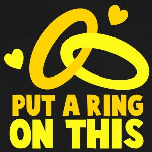 PUT A RING ON THIS with cute love hearts and rings T-Shirts - Men's V-Neck T-Shirt by Canvas