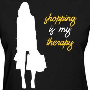 Shopping is My Therapy - Women's T-Shirt