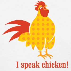 I speak chicken Women's T-Shirts - Women's T-Shirt