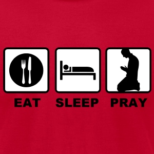 eat sleep pray T-Shirts - Men's T-Shirt by American Apparel