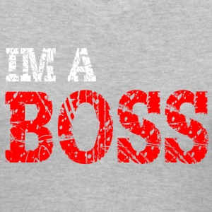 IM A BOSS T-Shirt - Women's V-Neck T-Shirt