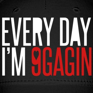 Every day I'm 9gagin - Baseball Cap