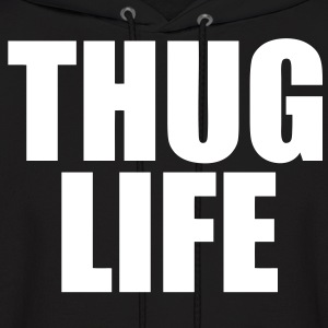 Thug Life Hoodies - stayflyclothing.com - Men's Hoodie