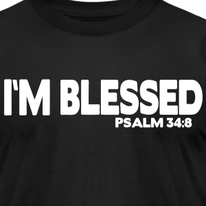 I'M BLESSED PSALM 34:8 T-Shirts - Men's T-Shirt by American Apparel