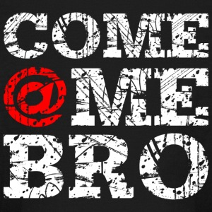 Come @Me Bro Long Sleeve T-Shirt - Kids' Long Sleeve T-Shirt