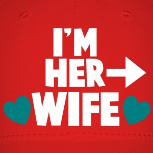 I'm her WIFE right arrow Caps - Baseball Cap