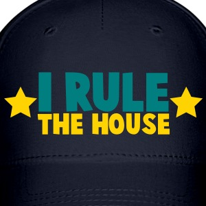 i rule the house with stars Caps - Baseball Cap