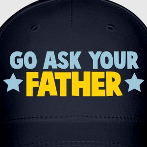 go ask your father daddy with stars Caps - Baseball Cap