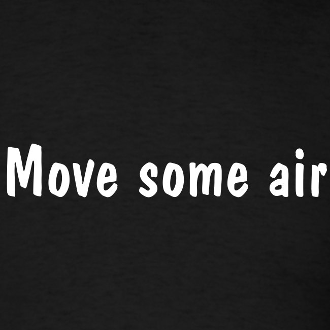 Move Some Air