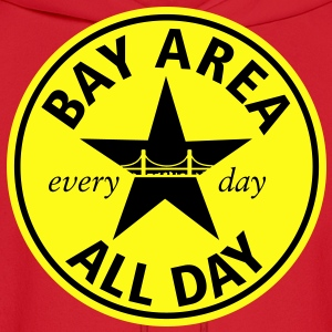 BAY AREA ALL DAY - Men's Hoodie