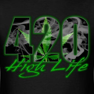 420 High Life T-Shirts - Men's T-Shirt