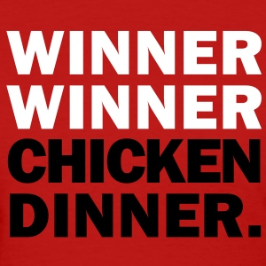 Winner Winner Chicken Dinner Women's T-Shirts - Women's T-Shirt
