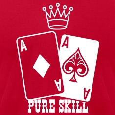 Poker - Pure Skill T-Shirts