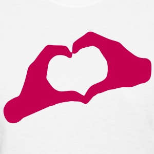 LOVE - Hands Heart - HEART - AMOUR - AMOR - HandHeart - Hands - Heart - SHIRT - Women's T-Shirt