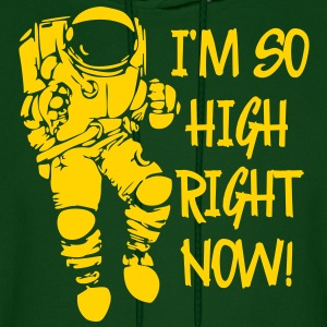 I'm So High Right Now Hoodies - Men's Hoodie