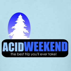 acid weekend ski trip lsd tripping party - Men's T-Shirt
