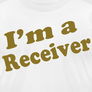 I'M A RECEIVER - Men's T-Shirt by American Apparel