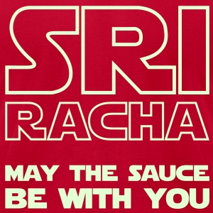 Sriracha May The Sauce Be With You / Glow in the Dark T-Shirts - Men's T-Shirt by American Apparel
