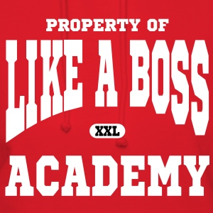 Property of Like A Boss Academy Hoodies - Women's Hoodie