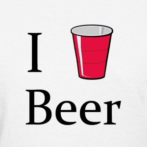 i love beer i heart red solo cup - Women's T-Shirt