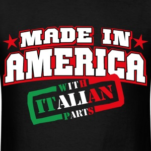 MADE IN AMERICA - Italian PARTS - Men's T-Shirt