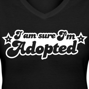 I am sure I am Adopted! with cute stars Women's T-Shirts - Women's V-Neck T-Shirt