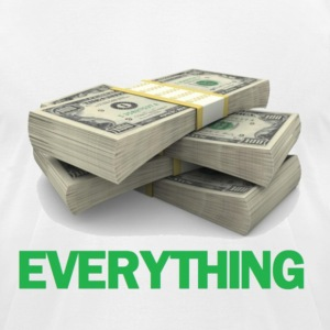 Money = Everything. T-Shirts - Men's T-Shirt by American Apparel
