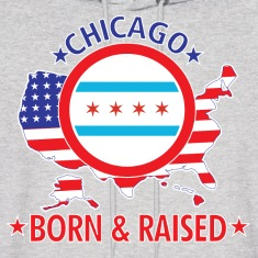 Chicago_born_and_raised Hoodies