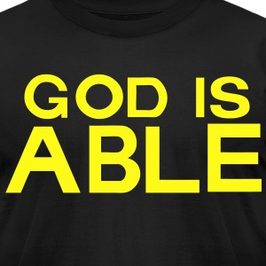 GOD IS ABLE T-Shirts - Men's T-Shirt by American Apparel