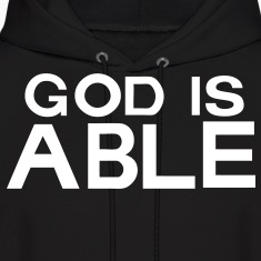 GOD IS ABLE Hoodies